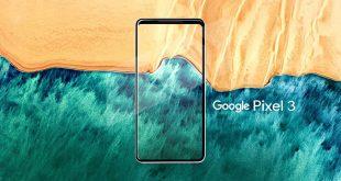 تسريبات Pixel 3 التي ستوضح كيف سيكون شكل الواجهة الأمامية
